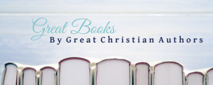 Great books by Great Christian Authors