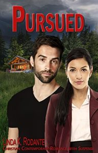 Pursued by Linda K Rodante