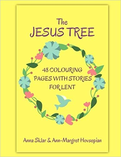 The Jesus Tree Colouring Pages by Anna Sklar