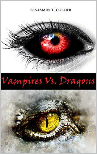 Vampires Vs Dragons with vampire and dragon eye on cover.